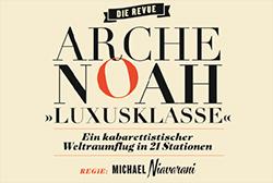 Arche Noah Luxusklasse - Kabarett Simpl Wien
